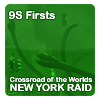9S Firsts: NY Raid
